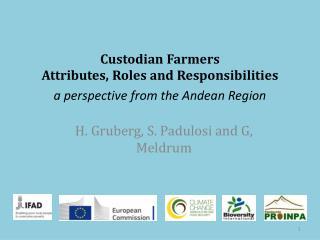 Custodian Farmers Attributes, Roles and Responsibilities