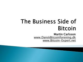 The Business Side of Bitcoin