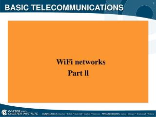 BASIC TELECOMMUNICATIONS