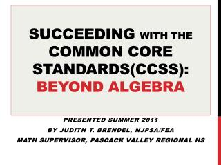 Succeeding  with the common core standards(CCSS):       BEYOND ALGEBRA
