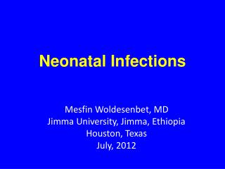 Neonatal Infections