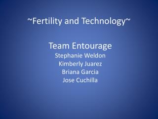 ~Fertility and Technology~