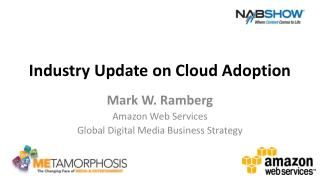 Industry Update on Cloud Adoption