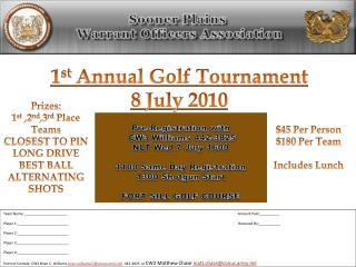 1 st  Annual Golf  Tournament 8 July 2010