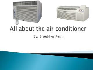 All about the air conditioner