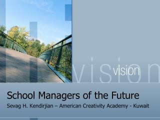 School Managers of the Future