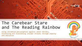 The Carebear Stare  and  The Reading Rainbow