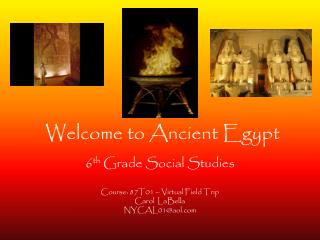 Welcome to Ancient Egypt