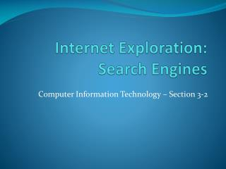 Internet Exploration: Search Engines