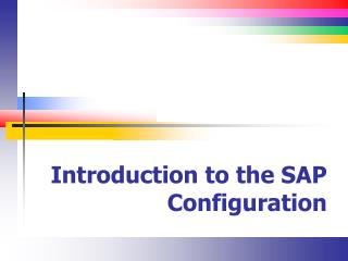 Introduction to the SAP Configuration
