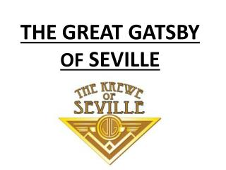 THE GREAT GATSBY  OF  SEVILLE