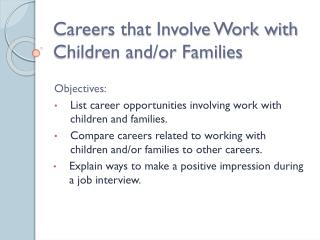 Careers that Involve Work with Children and/or Families