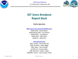 JPSS Annual Meeting 12-16 May  2014, College Park, MD