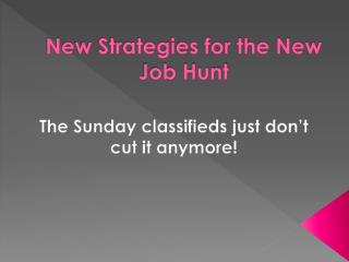 New Strategies for the New Job Hunt