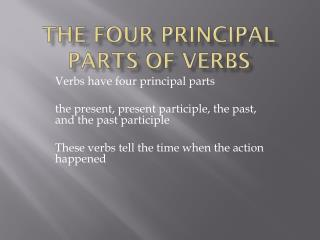 The four principal parts of verbs
