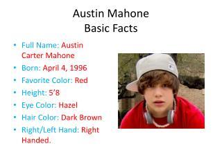 Austin Mahone Basic Facts