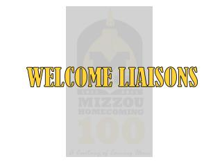 WELCOME LIAISONS