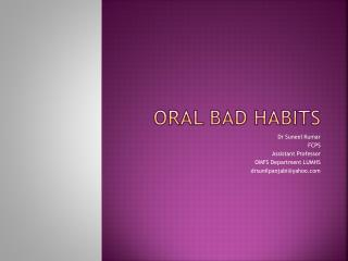 ORAL BAD HABITS