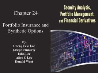 Chapter  24 Portfolio Insurance and Synthetic Options