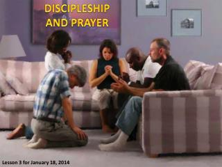 DISCIPLESHIP AND PRAYER