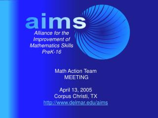 Alliance for the Improvement of Mathematics Skills PreK-16