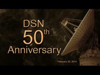 DSN 50th Celebration Symposium DSN : Past, Present, and Future