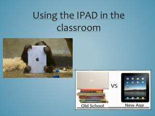 Using the IPAD in the classroom