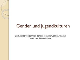Gender und Jugendkulturen