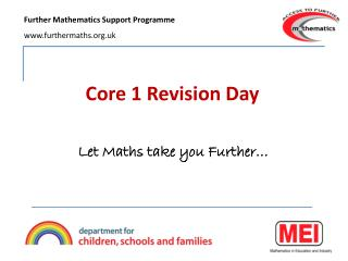 Core 1 Revision Day
