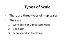 Types of Scale