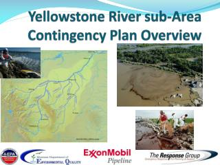 Yellowstone River sub-Area Contingency Plan Overview