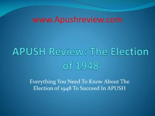 APUSH Review: The Election of 1948