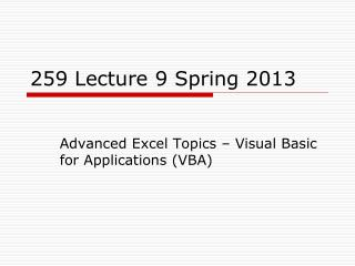 259  Lecture 9  Spring 2013