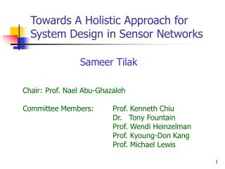 Towards A Holistic Approach for System Design in Sensor Networks