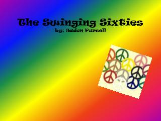 The S winging Sixties by; J adon P ursell
