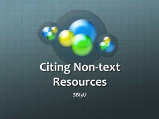 Citing Non-text Resources