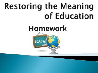 Restoring the Meaning of Education