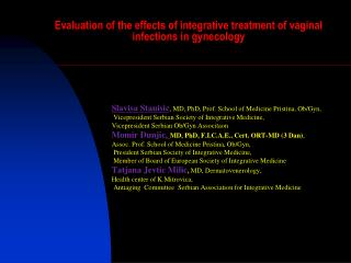 Evaluation of the effects of integrative treatment of vaginal infections in gynecology