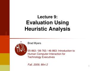 Lecture 9: Evaluation Using Heuristic Analysis