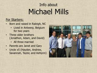 Info about Michael Mills