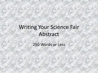 Writing Your Science Fair Abstract