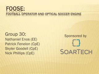 FOOSE:  Football Operator and Optical Soccer Engine