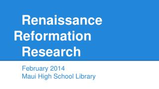 Renaissance Reformation Research