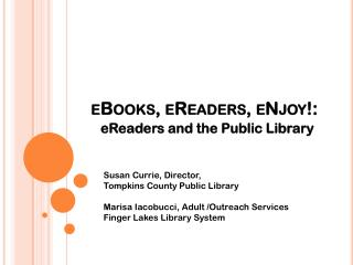 eBooks,  eReaders ,  eNjoy !: