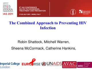 The Combined Approach to Preventing HIV Infection
