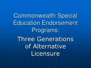 Commonwealth Special Education Endorsement Programs: