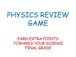 PHYSICS REVIEW GAME