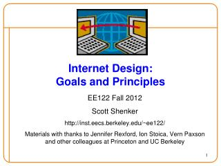 Internet Design: Goals and Principles