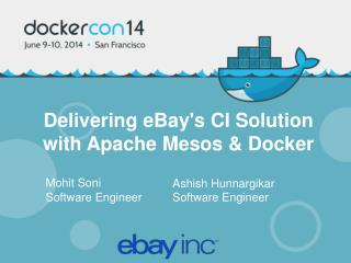 Delivering eBay's CI Solution  with Apache Mesos & Docker
