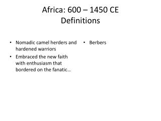 Africa: 600 – 1450 CE Definitions